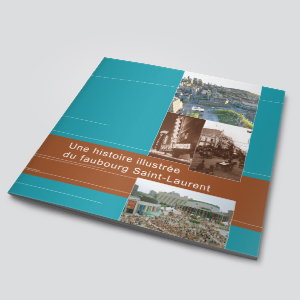 Brochure - Une histoire illustrée du faubourg Saint-Laurent | Coquelicot design