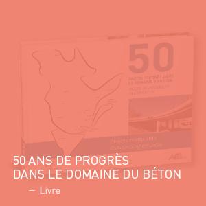 Livre - 50 ans de progrès dans le domaine du béton | Coquelicot design